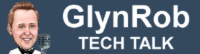 GlynRob - Tech Talk